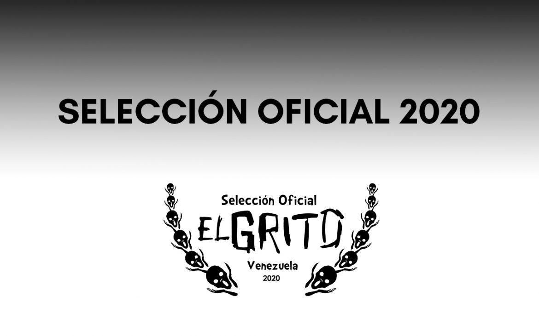 Selección Oficial: II Festival El Grito